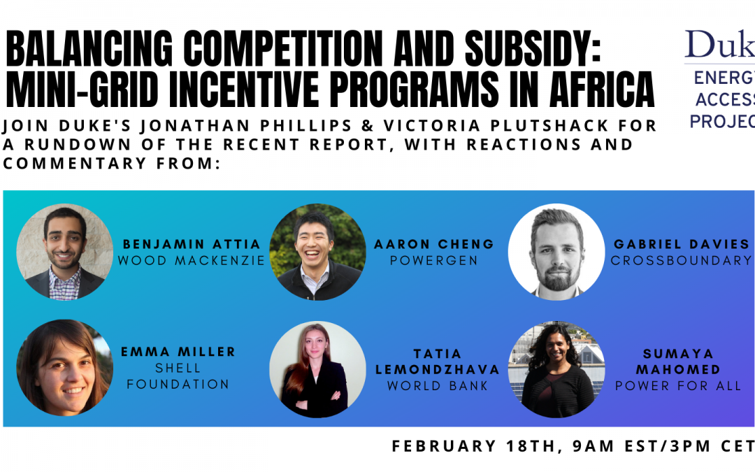 Listen now! Balancing Competition & Subsidy: Mini-Grid Incentives Programs in Africa Webinar